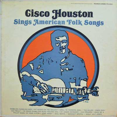 CISCO HOUSTON - Sings American Folk Songs - LP