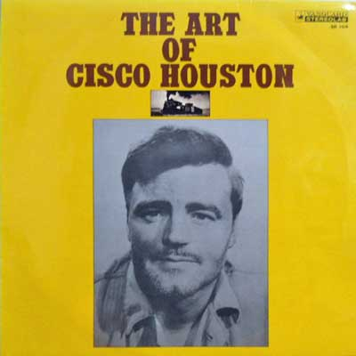 CISCO HOUSTON - The Art Of - LP