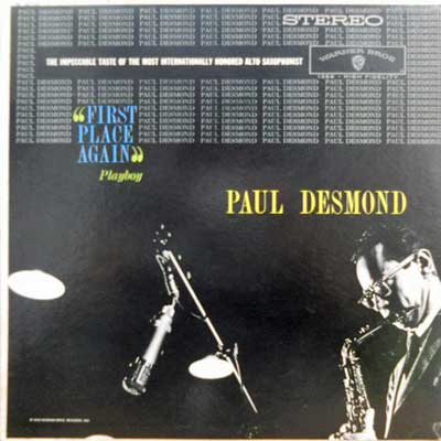PAUL DESMOND AND FRIENDS - First Place Again - LP