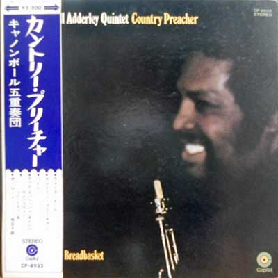 CANNONBALL ADDERLEY QUINTET - Country Preacher: Live At Operation Breadbasket - LP