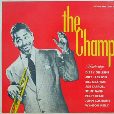 DIZZY GILLESPIE - The Champ - LP
