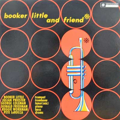 BOOKER LITTLE - Booker Little And Friend - LP