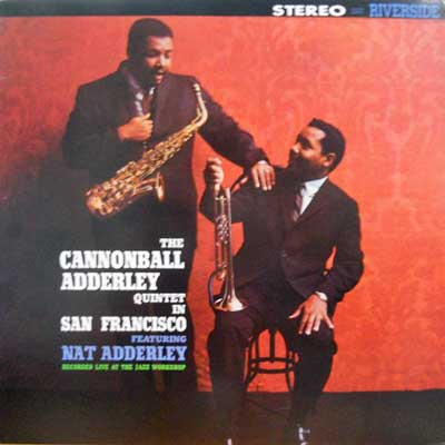 CANNONBALL ADDERLEY QUINTET - In San Francisco - LP
