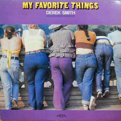 DEREK SMITH - My Favorite Things - LP