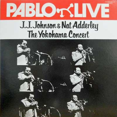 J.J. JOHNSON & NAT ADDERLEY - The Yokohama Concert - LP
