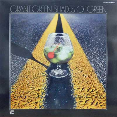 GRANT GREEN - Shades Of Green - LP