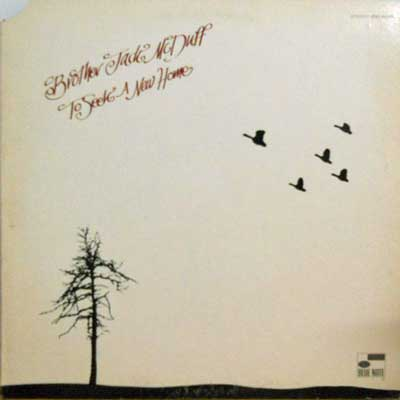 BROTHER JACK MCDUFF - To Seek A New Home - LP