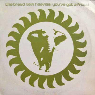 BRAND NEW HEAVIES - You've Got A Friend - 12 inch x 1
