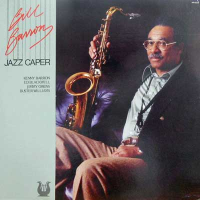 BILL BARRON KENNY BARRON JIMMY OWENS... - Jazz Caper - LP