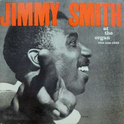 JIMMY SMITH - At The Organ Vol. 3: The Incredible - 33T