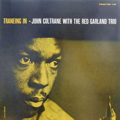JOHN COLTRANE RED GARLAND TRIO - Traneing In - LP