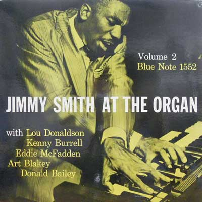 JIMMY SMITH - Vol. 2: At The Organ: The Incredible - LP