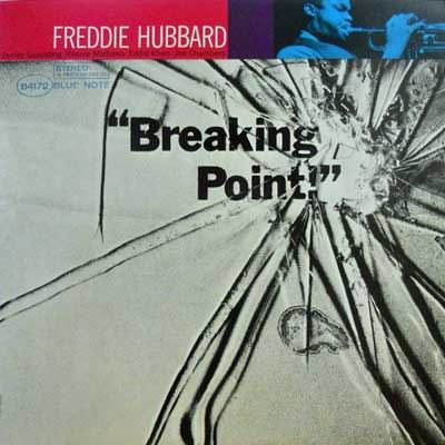FREDDIE HUBBARD - Breaking Point - LP
