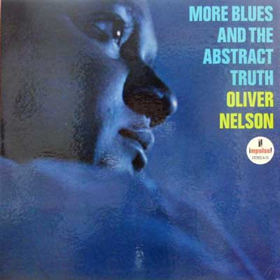 OLIVER NELSON - More Blues And The Abstract Truth - LP