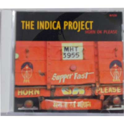 INDICA PROJECT - Horn OK Please - CD