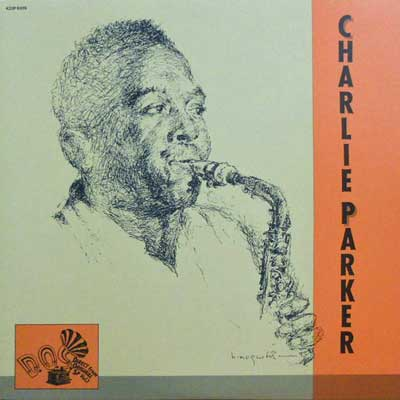 CHARLIE PARKER - Vol. 1: Direct From Original SP - LP