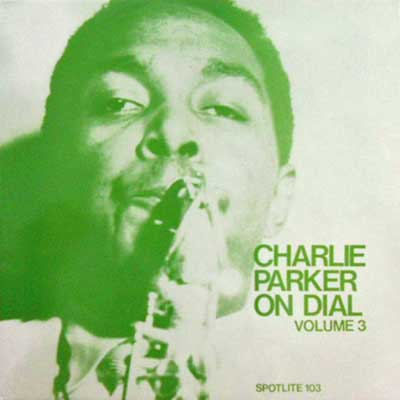 CHARLIE PARKER - On Dial Volume 3 - LP