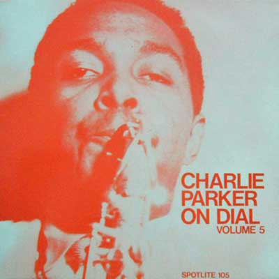 CHARLIE PARKER - On Dial Volume 5 - LP
