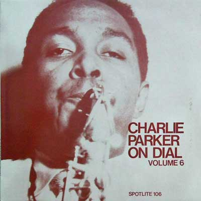 CHARLIE PARKER - On Dial Volume - LP