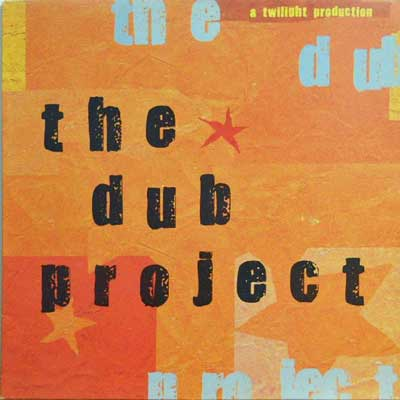 DUB PROJECT - THE Dub Project - LP