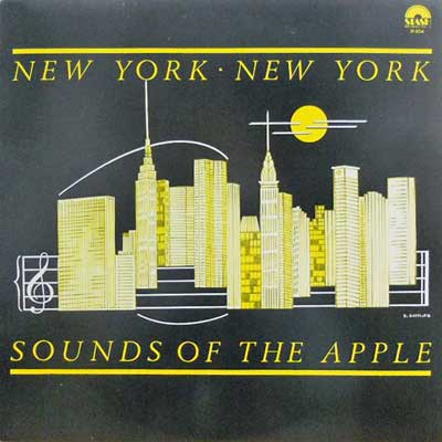 NEW YORK NEW YORK - Sounds OF The Apple - LP