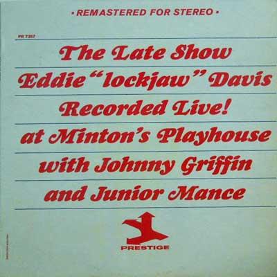 EDDIE ''LOCKJAW'' DAVIS WITH JOHNNY GRIFFIN & JUNI - The Late Show - LP