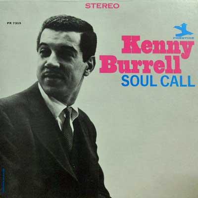 KENNY BURRELL - Soul Call: Mark One - LP
