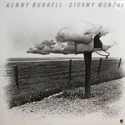 KENNY BURRELL - Stormy Monday - LP