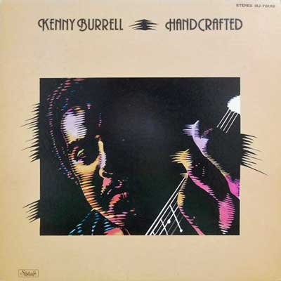 KENNY BURRELL - Hand Crafted - LP