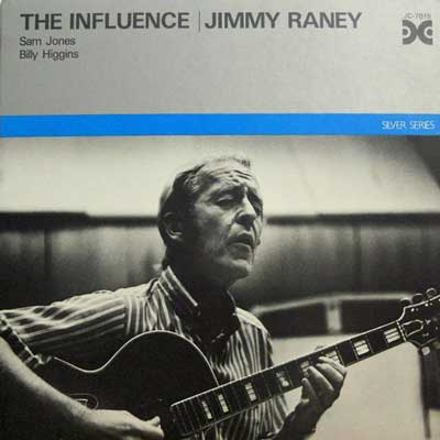 JIMMY RANEY - The Influence - LP