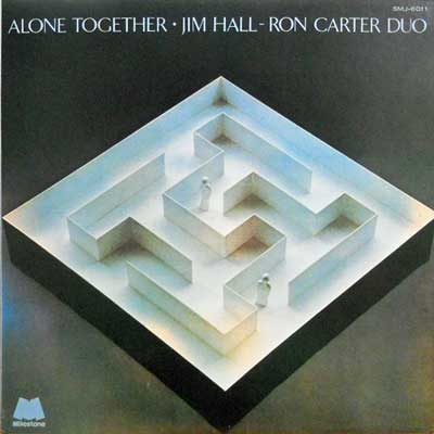 JIM HALL RON CARTER DUO - Alone Together - LP