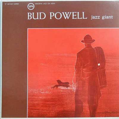 BUD POWELL - Jazz Giant - 33T