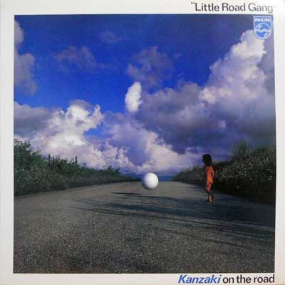 "_ÈƒIƒ""EƒUEƒ[ƒH: KANZAKI ON THE ROAD - Little Road Gang - LP"