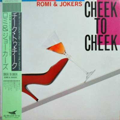 ROMI & JOKERS - Cheek To Cheek - LP