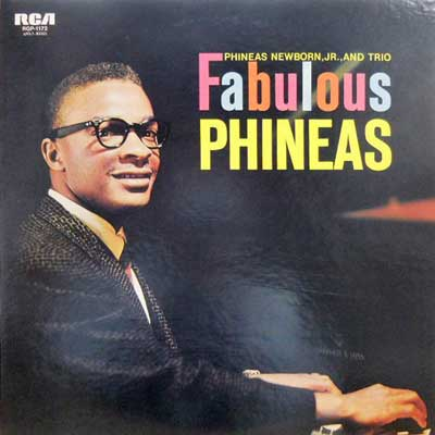 PHINEAS NEWBORN JR. AND TRIO - Fabulous Phineas - LP