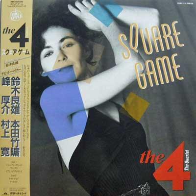 4: THE QUARTET - Square Game - LP