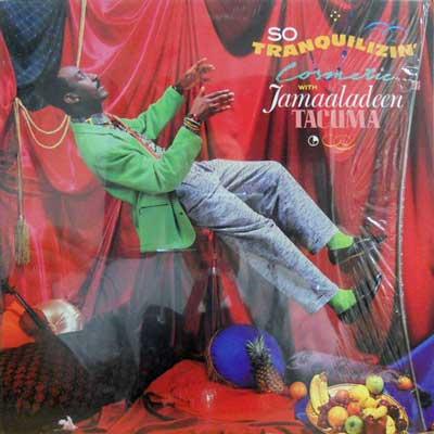 COSMETIC WITH JAMAALADEEN TACUMA - So Tranquilizin' - LP