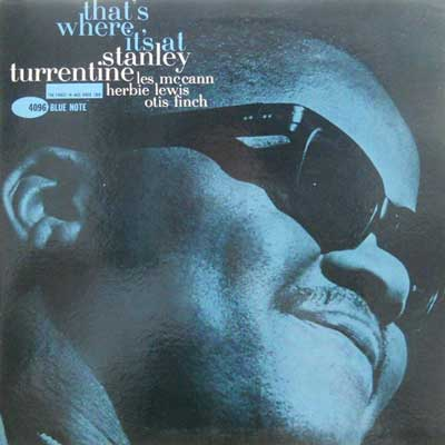 STANLEY TURRENTINE - That's Where It's At - LP