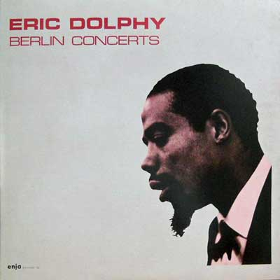 ERIC DOLPHY - Berlin Concerts - LP