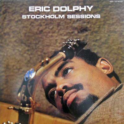 ERIC DOLPHY - Stockholm Sessions - LP