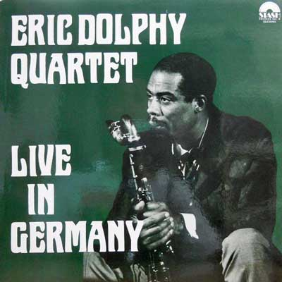 ERIC DOLPHY QUARTET - Live In Germany - LP