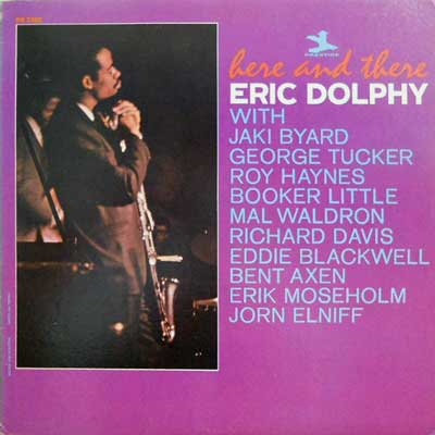 ERIC DOLPHY - Here And There - LP