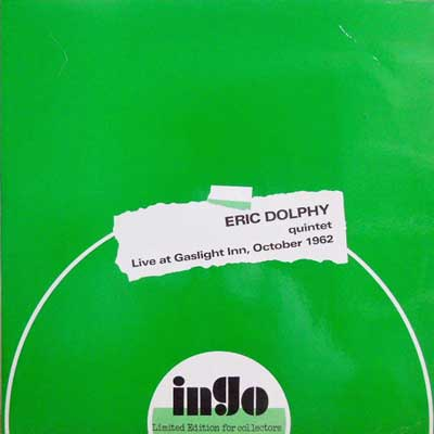 ERIC DOLPHY QUINTET - Live At Gaslight Inn October 1962 - LP