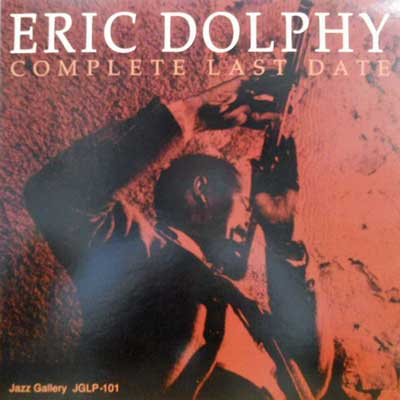 ERIC DOLPHY - Complete Last Date - LP