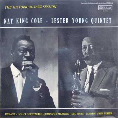 NAT KING COLE LESTER YOUNG QUINTET - The Historical Jazz Session - LP