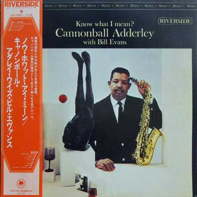 CANNONBALL ADDERLEY WITH BILL EVANS - Know What I Mean? - LP