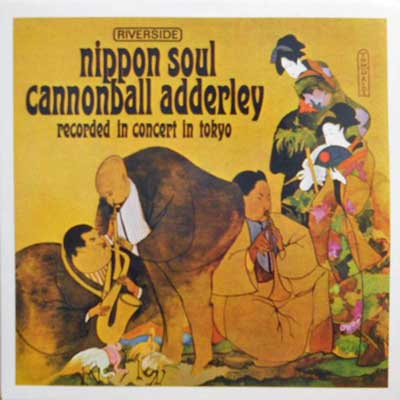 CANNONBALL ADDERLEY SEXTET - Nippon Soul - LP