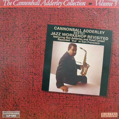 CANNONBALL ADDERLEY - Jazz workship Revisited: Collection Vol. 3 - LP