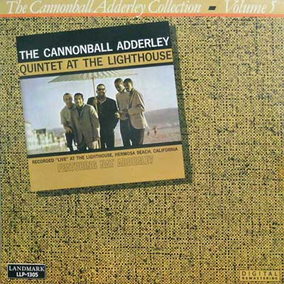 CANNONBALL ADDERLEY - At The Lighthouse: Collection Vol. 5 - LP