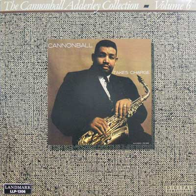 CANNONBALL ADDERLEY QUINTET - Cannonball Takes Charge: Collection Vol. 6 - LP